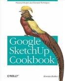 Google SketchUp Cookbook (eBook, PDF)