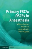 Primary FRCA: OSCEs in Anaesthesia (eBook, ePUB)