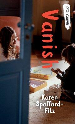 Vanish (eBook, ePUB) - Spafford-Fitz, Karen