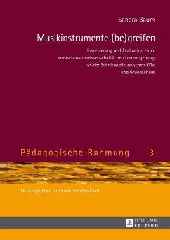 Musikinstrumente (be)greifen (eBook, ePUB) - Baum, Sandra