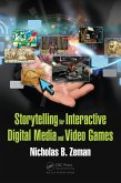 Storytelling for Interactive Digital Media and Video Games (eBook, PDF)