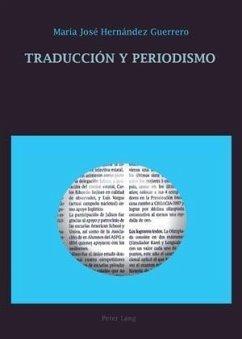Traduccion y periodismo (eBook, PDF) - Hernandez Guerrero, Maria Jose