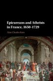 Epicureans and Atheists in France, 1650-1729 (eBook, PDF)