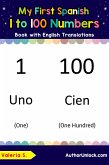 My First Spanish 1 to 100 Numbers Book with English Translations (Teach & Learn Basic Spanish words for Children, #25) (eBook, ePUB)
