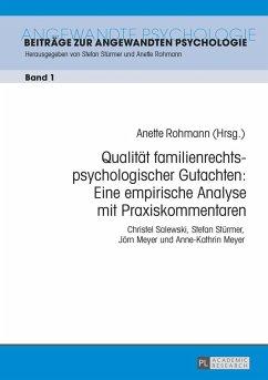 Qualitaet familienrechtspsychologischer Gutachten: Eine empirische Analyse mit Praxiskommentaren (eBook, ePUB)