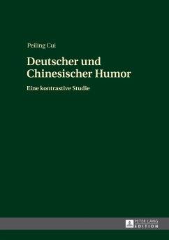 Deutscher und Chinesischer Humor (eBook, PDF) - Cui, Peiling