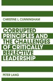 Corrupted Principles and the Challenges of Critically Reflective Leadership (eBook, PDF)