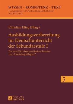 Ausbildungsvorbereitung im Deutschunterricht der Sekundarstufe I (eBook, PDF)