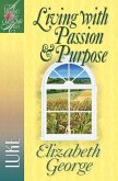 Living with Passion and Purpose (eBook, ePUB)