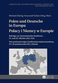 Polen und Deutsche in Europa- Polacy i Niemcy w Europie (eBook, ePUB)