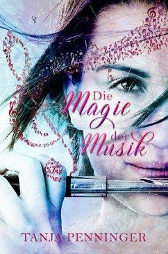 Die Magie der Musik (eBook, ePUB)