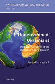 'Undetermined' Ukrainians (eBook, PDF)