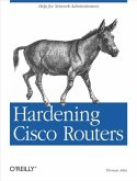Hardening Cisco Routers (eBook, ePUB)