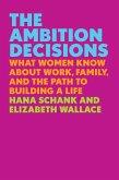 The Ambition Decisions (eBook, ePUB)