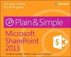 Microsoft SharePoint 2013 Plain & Simple (eBook, PDF)