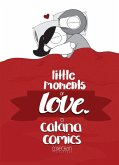 Little Moments of Love (eBook, ePUB)