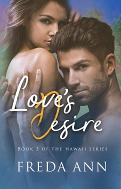 Love´s Desire (The Hawaii Series, #3) (eBook, ePUB)