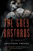 The Grey Bastards (eBook, ePUB)