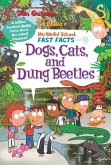 My Weird School Fast Facts: Dogs, Cats, and Dung Beetles (eBook, ePUB)