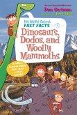 My Weird School Fast Facts: Dinosaurs, Dodos, and Woolly Mammoths (eBook, ePUB)