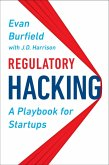 Regulatory Hacking (eBook, ePUB)
