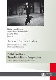 Tadeusz Kantor Today (eBook, ePUB)