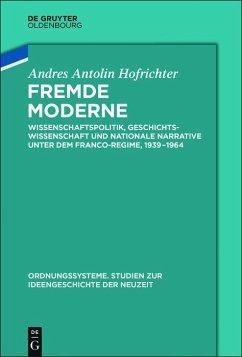 Fremde Moderne (eBook, ePUB) - Antolín Hofrichter, Andrés