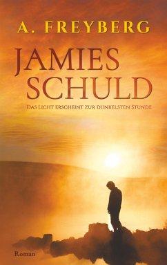 Jamies Schuld - Freyberg, Arian