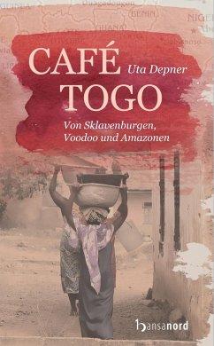 Café Togo - Depner, Uta