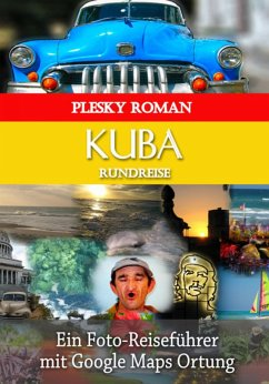Kuba Rundreise (eBook, ePUB) - Plesky, Roman
