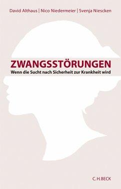 Zwangsstörungen (eBook, ePUB) - Althaus, David; Niescken, Svenja; Niedermeier, Nico