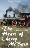 The Heart of Cherry McBain (Douglas Durkin) (Literary Thoughts Edition) (eBook, ePUB)