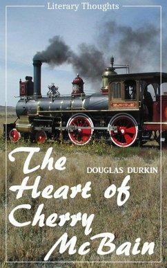 The Heart of Cherry McBain (Douglas Durkin) (Literary Thoughts Edition) (eBook, ePUB) - Durkin, Douglas