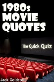 1980s Movie Quotes - The Quick Quiz (eBook, ePUB)