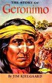 The Story of Geronimo (eBook, ePUB)