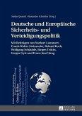 Deutsche und Europaeische Sicherheits- und Verteidigungspolitik (eBook, PDF)