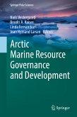 Arctic Marine Resource Governance and Development (eBook, PDF)