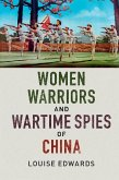 Women Warriors and Wartime Spies of China (eBook, ePUB)