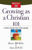 Growing as a Christian 101 (eBook, ePUB)