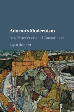 Adorno's Modernism (eBook, PDF) - Hammer, Espen