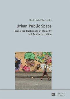 Urban Public Space (eBook, PDF)