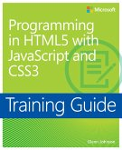 Training Guide Programming in HTML5 with JavaScript and CSS3 (MCSD) (eBook, PDF)