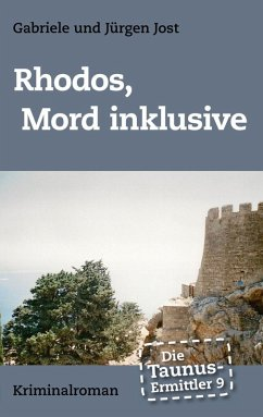 Die Taunus-Ermittler Band 9 - Rhodos, Mord inklusive (eBook, ePUB)