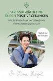 Stressbewältigung durch positive Gedanken (eBook, ePUB)
