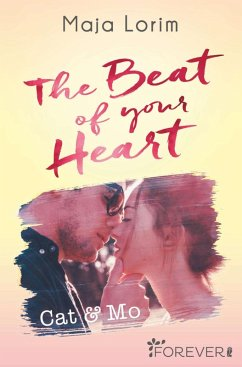 The Beat of your Heart (eBook, ePUB) - Lorim, Maja