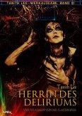 HERRIN DES DELIRIUMS - VIERTER ROMAN VON DER FLACHEN ERDE (eBook, ePUB)
