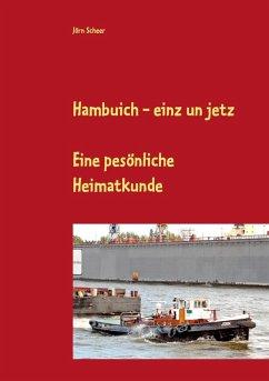 Hambuich - einz un jetz (eBook, ePUB)