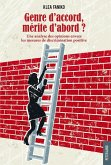 Genre d'accord, merite d'abord ? (eBook, ePUB)