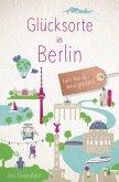Glücksorte in Berlin (eBook, ePUB)