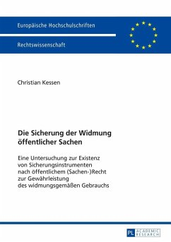 Die Sicherung der Widmung oeffentlicher Sachen (eBook, ePUB) - Kessen, Christian